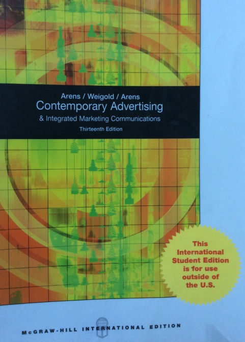 Contemporary Advertising and Integrated Marketing Communications by Arens 13th Ed.