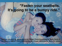FASTEN SEATBELTS FOR BUMPY RIDE WITH EVE
