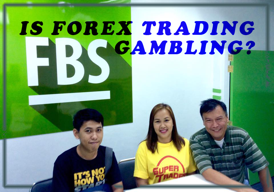 Is forex trading gambling