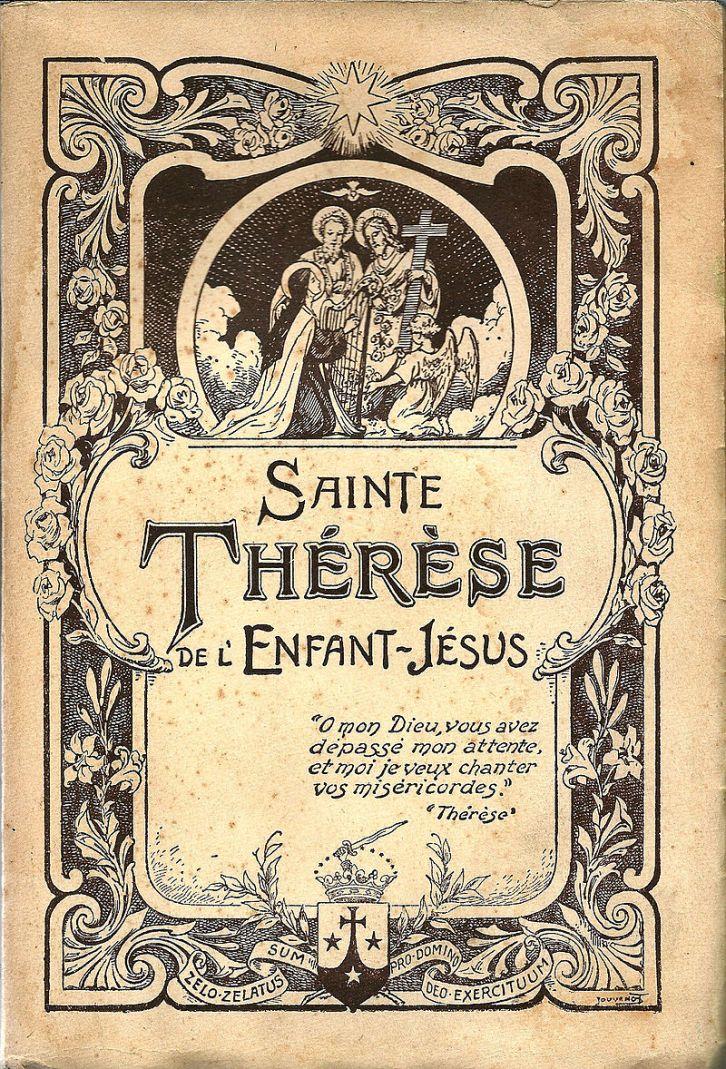 LITTLE FLOWER Thérèse of Lisieux's SOUL STORY