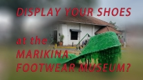 DISPLAY YOUR SHOES AT THE MARIKINA MUSEUM