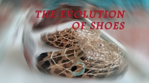 THE EVOLUTION OF SHOES