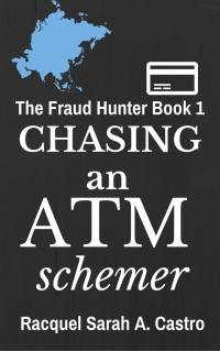 the fraud hunter book 1: chasing an atM scheMer