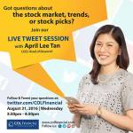 Got questions about the stock market, trends, or stock picks? Join COL Financial Group, Inc.LIVE TWEET SESSION WITH head of research April Lee Tan August 31, 2016 3:30 to 4:30 pm Wednesday